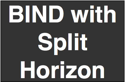 Bind with Split Horizon